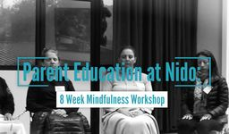MINDFULNESS COURSE FOR NIDO PARENTS